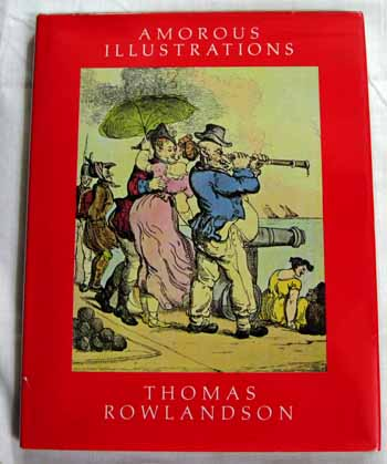 Image for The Amorous Illustrations of Thomas Rowlandson