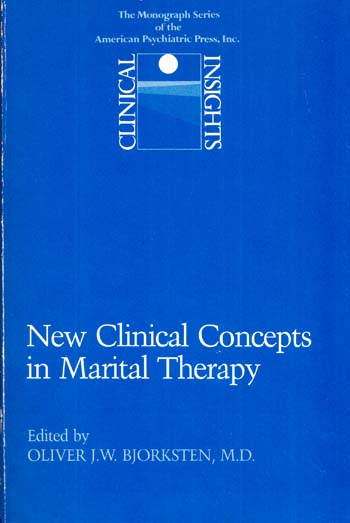 Image for Clinical Insights: New Clinical Concepts in Marital Therapy