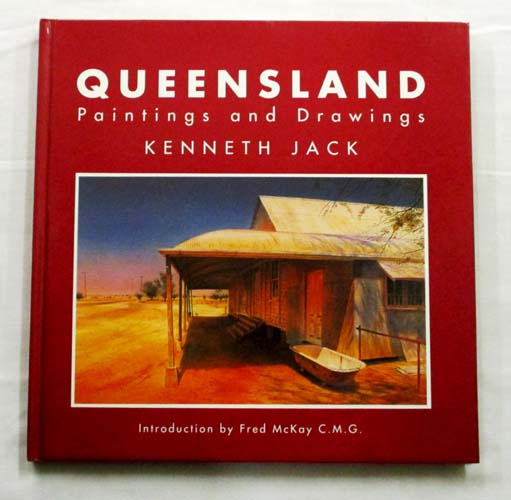 Image for Queensland. Paintings and Drawings (Signed Copy)
