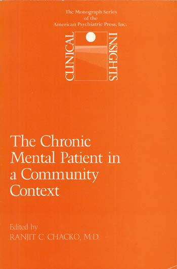 Image for Clinical Insights: The Chronic Mental Patient in a Community Context