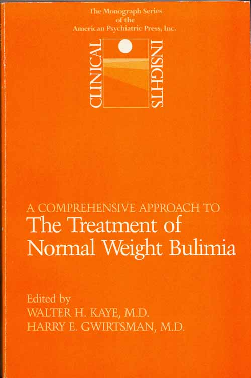 Image for Clinical Insights: A Comprehensive Approach to the Treatment of Normal Weight Bulimia