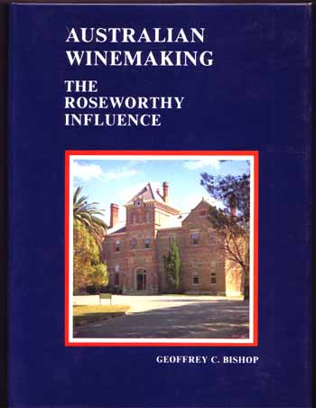 Image for Australian Winemaking. The Roseworthy Influence