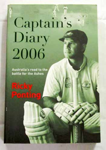Image for Captain's Diary 2006: Australia's road to the battle for the Ashes