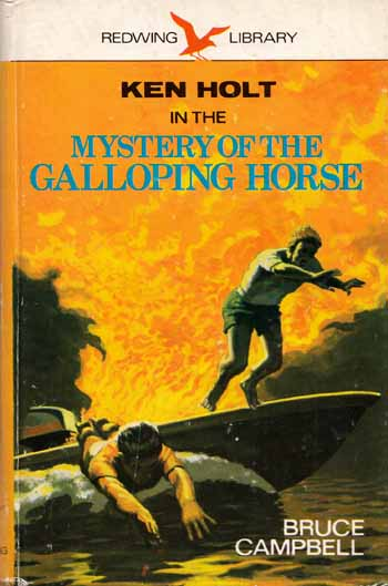 Image for The Mystery of the Galloping Horse. A Ken Holt Mystery for Boys