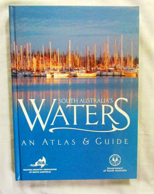 Image for South Australia's Waters An Atlas & Guide