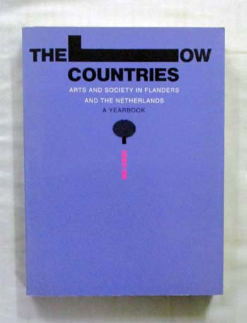Image for The Low Country - Arts and Society in Flanders and the Netherlands A Yearbook 1997-98