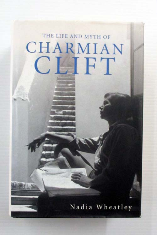 Image for The Life and Myth of Charmian Clift