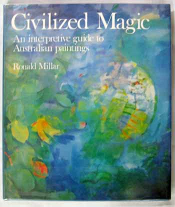 Image for Civilized Magic: An Interpretive Guide to Australian Paintings