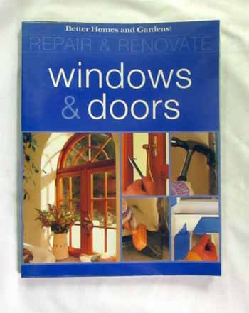 Image for Better Homes and Gardens  Repair and Renovate  Windows and Doors