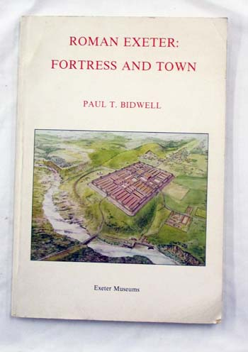 Image for Roman Exeter: Fortress and Town