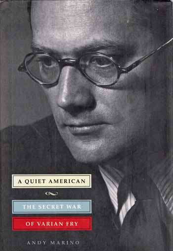 Image for A Quiet American. The Secret War of Varian Fry