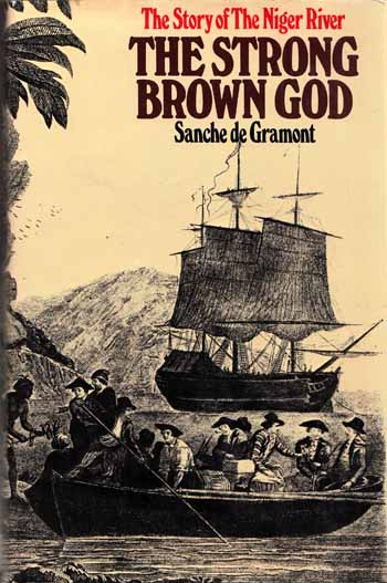 Image for The Strong Brown God - The Story of the Niger River