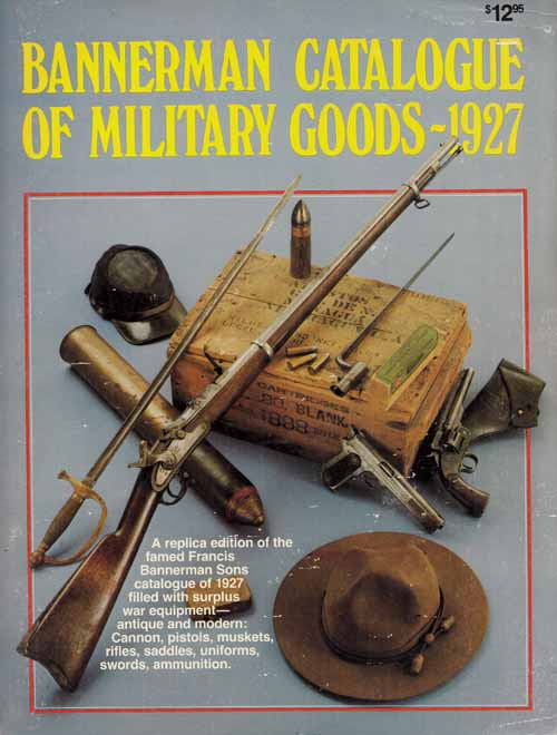 Image for Bannerman Catalogue of Military Goods - 1927