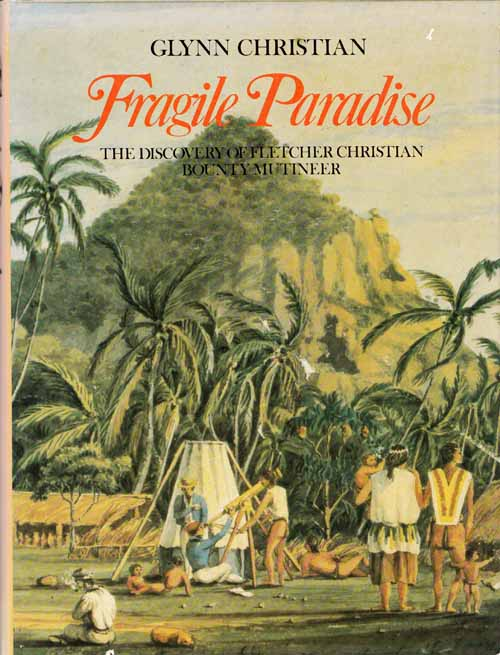 Image for Fragile Paradise: The Discovery of Fletcher Christian Bounty Mutineer