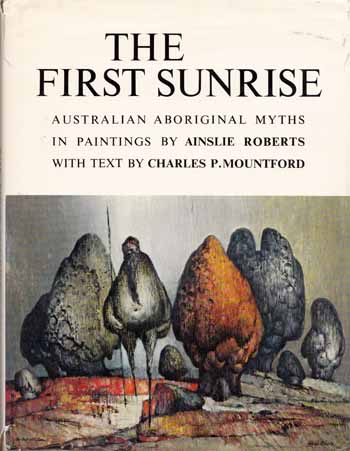 Image for The First Sunrise: Australian Aboriginal Myths