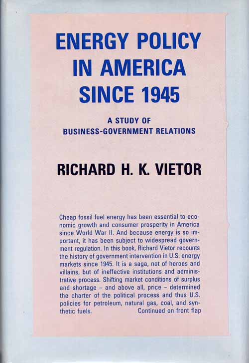 Image for Energy Policy in America Since 1945: A Study of Business-Government Relations