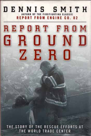 Image for Report From Ground Zero. The Story of the Rescue Efforts At the World Trade Center