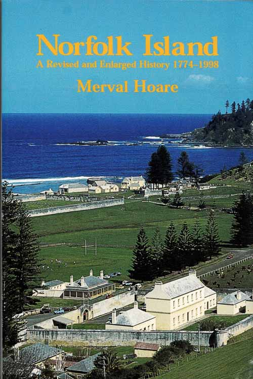 Image for Norfolk Island A Revised and Enlarged History 1774-1998