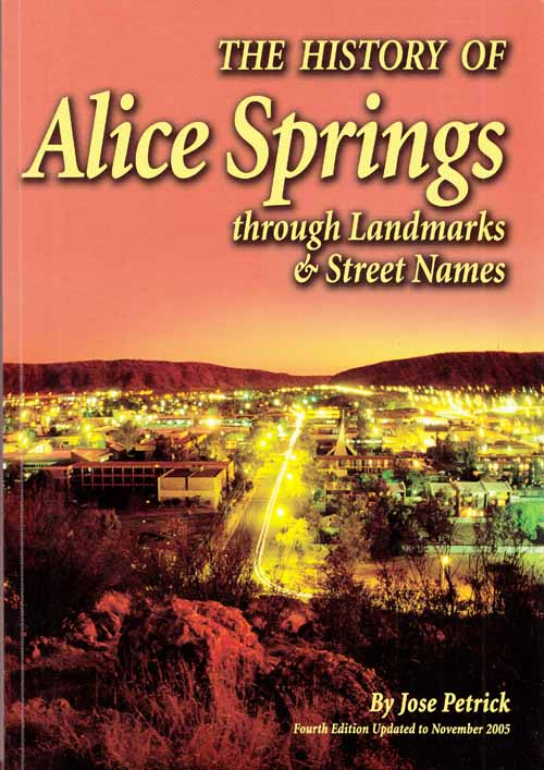 Image for The History of Alice Springs Through Landmarks and Street Names