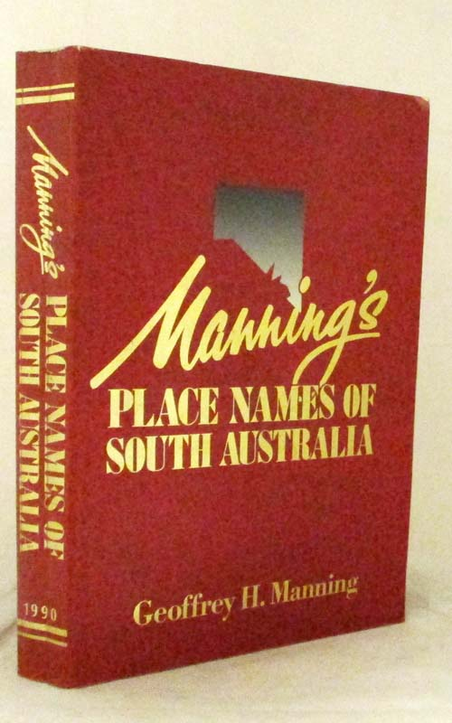 Image for Manning's Place Names of South Australia