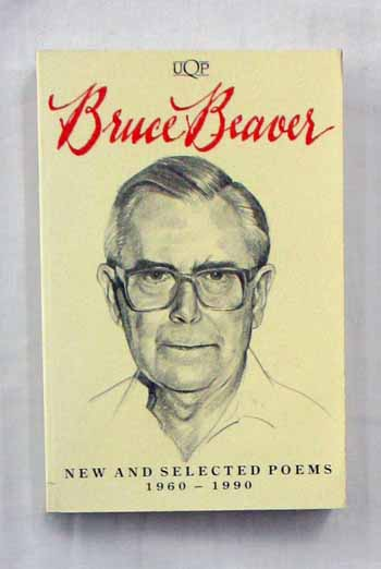Image for Bruce Beaver: New and Selected Poems 1960-1990