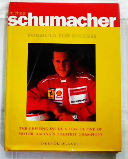 Image for Michael Schumacher  Formula for Success