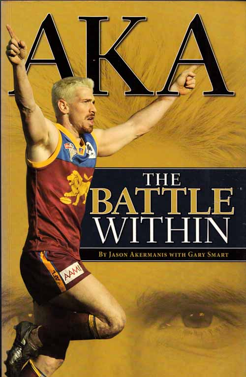 Image for AKA The Battle Within [Inscribed by Author]