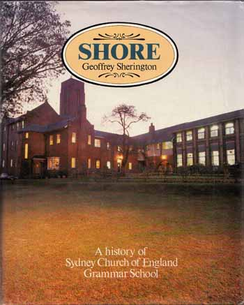 Image for Shore  A History of Sydney Church of England Grammar School