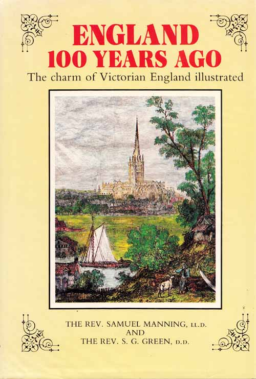 Image for England 100 Years Ago, The charm of Victorian England illustrated