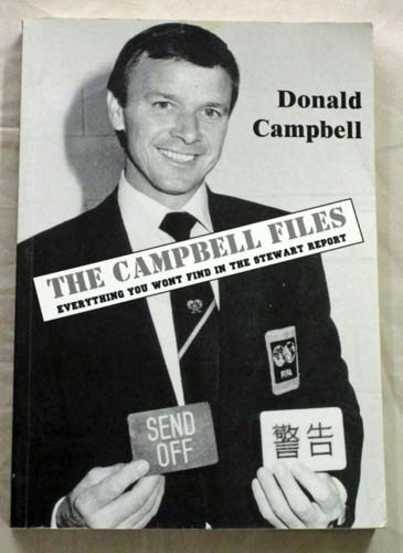 Image for The Campbell Files. Everything you won't find in the Stewart Report [Signed]