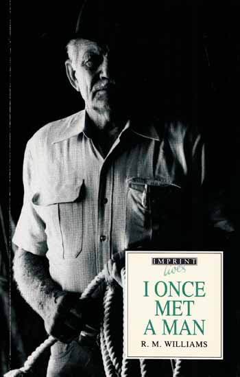 Image for I Once Met A Man True stories from one of Australia's greatest folk heroes