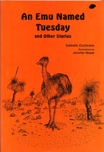 Image for An Emu Named Tuesday and Other Stories [Signed by Author]