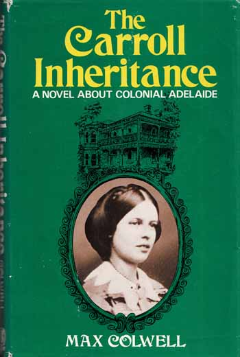 Image for The Carroll Inheritance - A Novel About Colonial Adelaide
