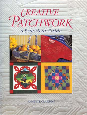 Image for Creative Patchwork: A Practical Guide