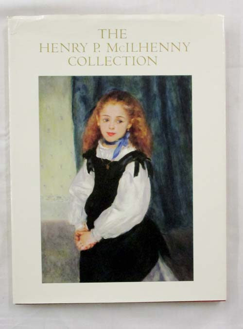 Image for The Henry P. McIlhenny Collection: An Illustrated History