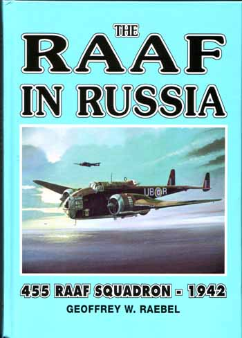 Image for The RAAF in Russia: 455 RAAF Squadron 1942