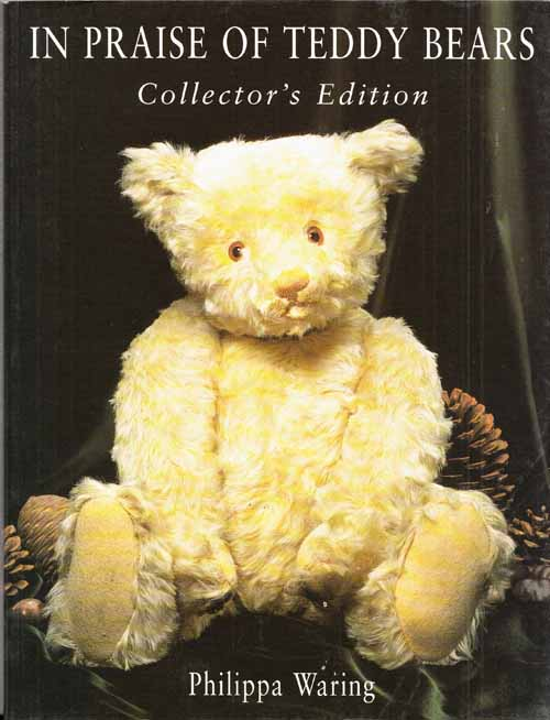 Image for In Praise of Teddy Bears. Collector's Edition