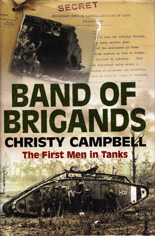 Image for Band of Brigands. The First Men in Tanks