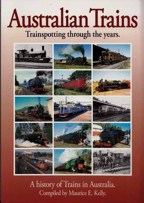 Image for Australian Trains.  Trainspotting Through the Years