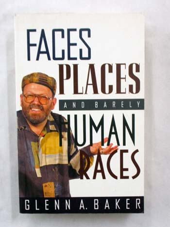 Image for Faces, Places and Barely  Human Races