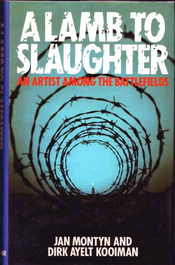 Image for A Lamb to the Slaughter: An Artist among the Battlefields