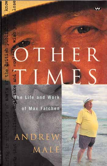 Image for Other Times The Life and Work of Max Fatchen