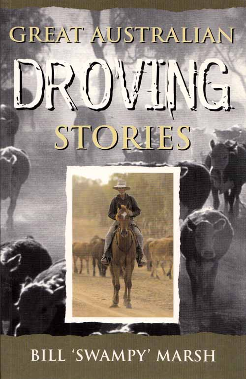 Image for Great Australian Droving Stories