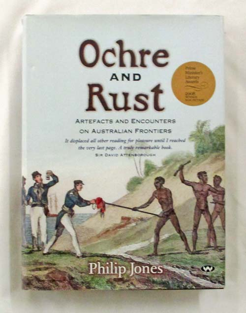 Image for Ochre and Rust.  Artefacts and Encounters on Australian Frontiers