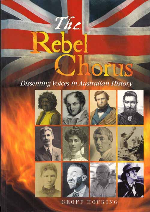 Image for The Rebel Chorus - Dissenting Voices in Australian History