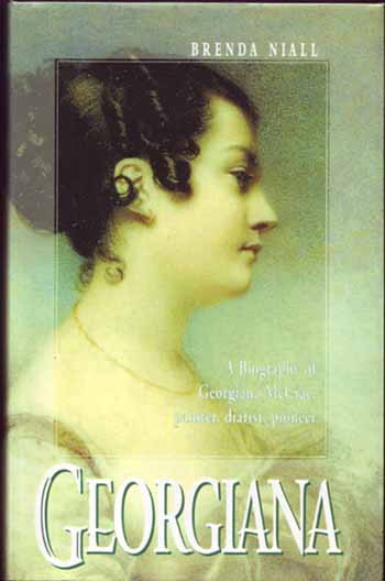 Image for Georgiana: A biography of Georgiana McCrae, painter, diarist, pioneer