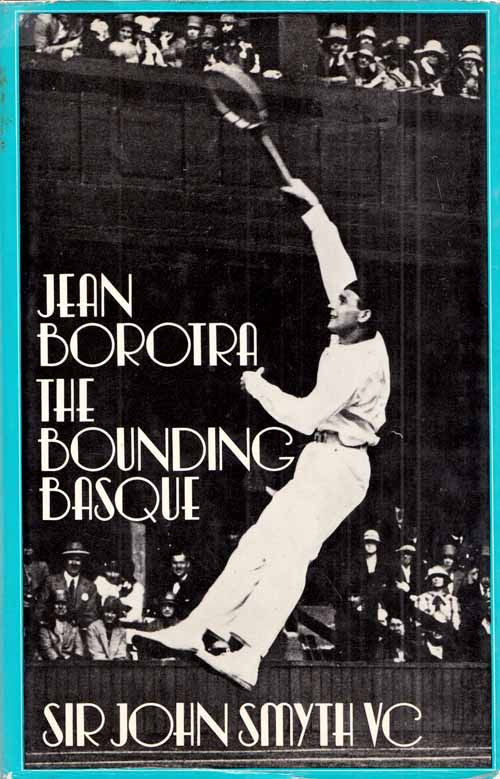 Image for Jean Borotra The Bounding Basque  His Life of Work and Play