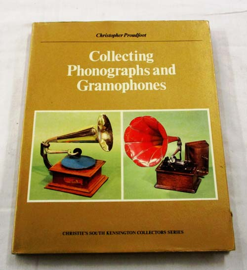 Image for Collecting Phonographs and Gramophones