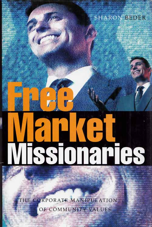 Image for Free Market Missionaries: The Corporate Manipulation of Community Values