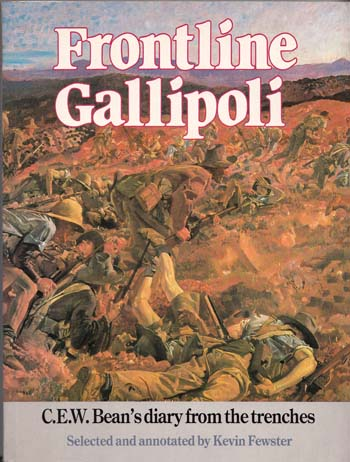 Image for Frontline Gallipoli C.E.W.Bean diaries from the trenches